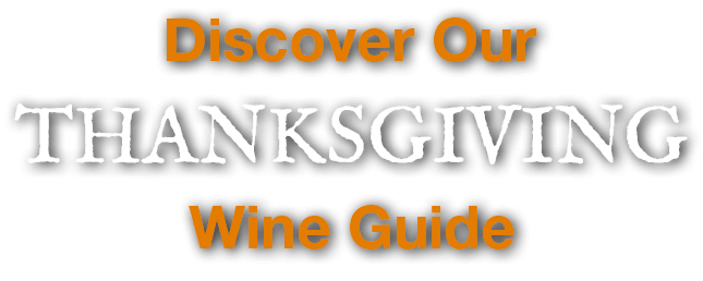 Discover Our Thanksgiving Wine Guide